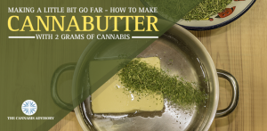 How to Make Small Batches of Cannabutter