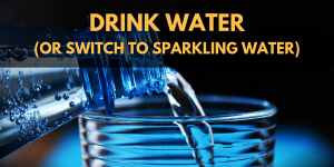 Cannabis and the Munchies: Drink Water (or Switch to Sparkling Water)